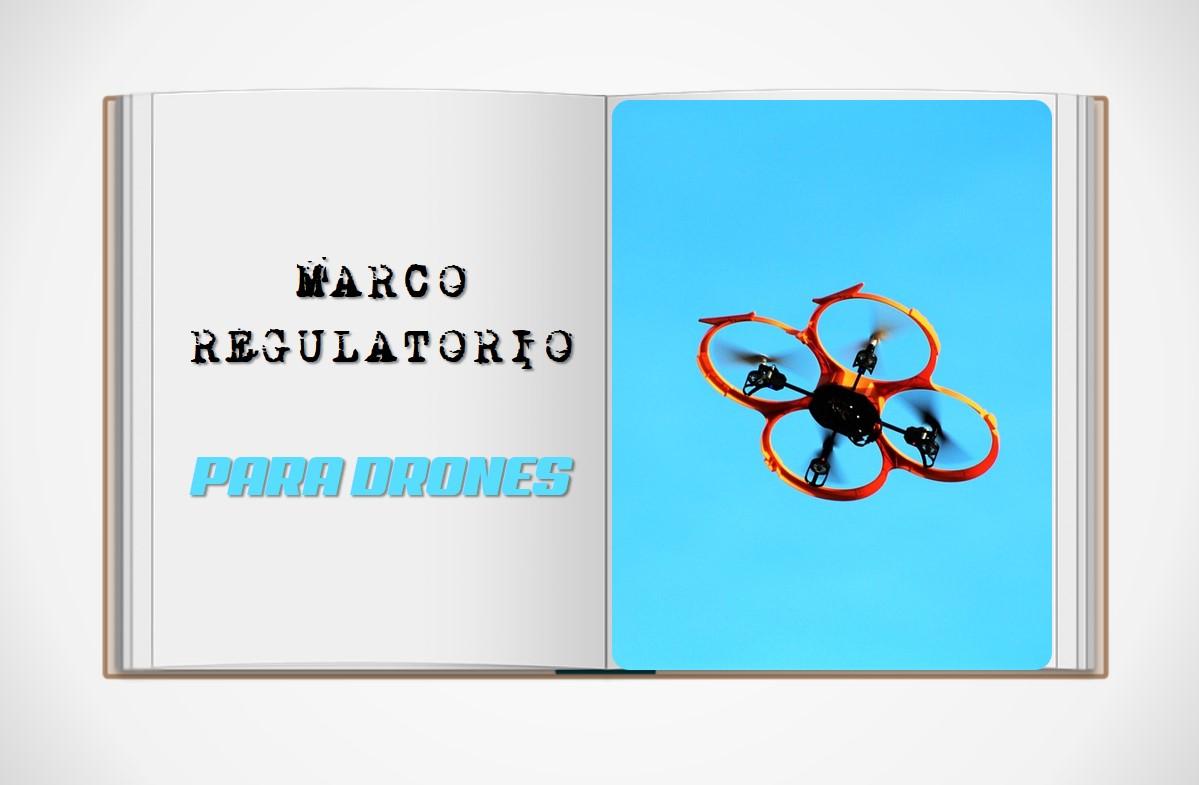Marco regulatorio para drones en el futuro seguro de drones