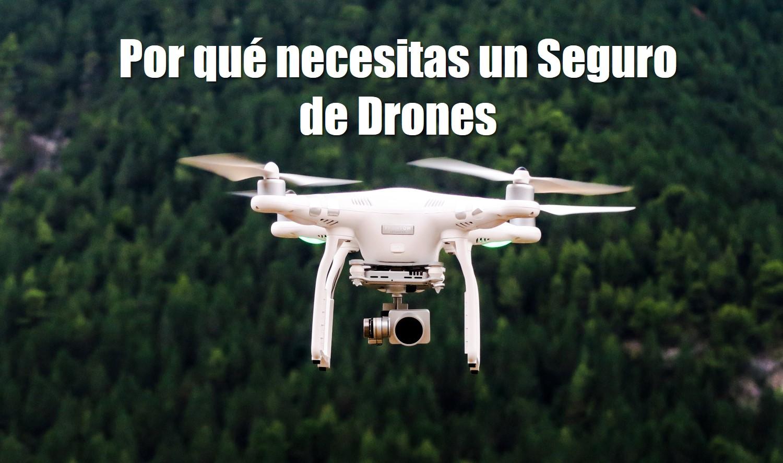 contratar un seguro de drones en españa seguro de drones